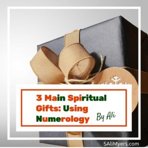 3 Main Spiritual Gifts Using Numerology