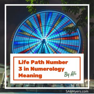 Life Path Number 3 in Numerology Meaning
