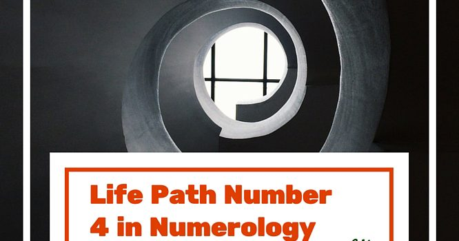 Life Path Number 4 in Numerology Meaning
