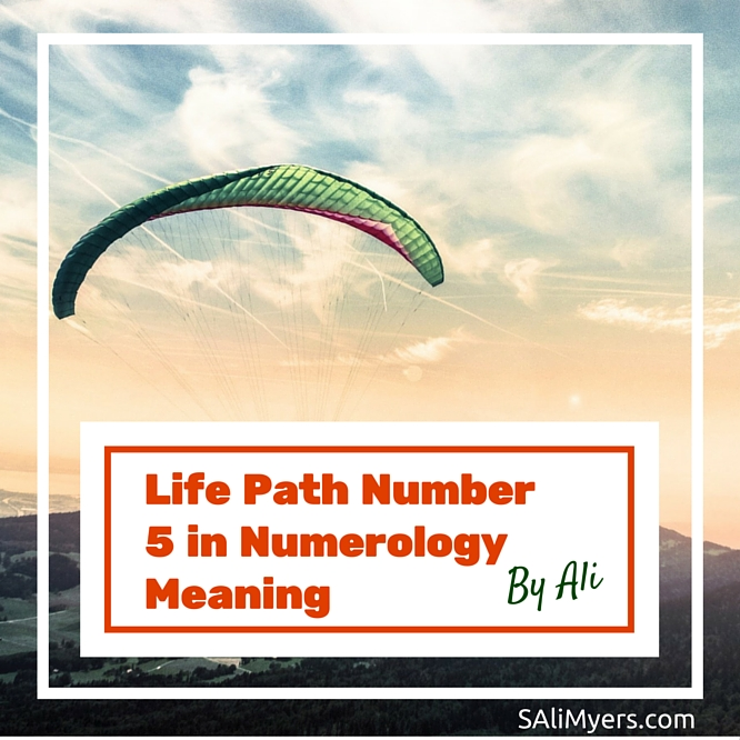 Life Path Number 5 In Numerology Meaning