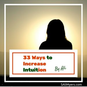 33 Ways to Increase Intuition