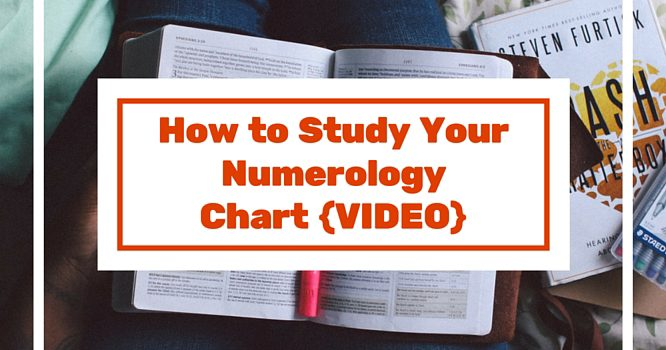 How to Study Your Numerology Chart {VIDEO}