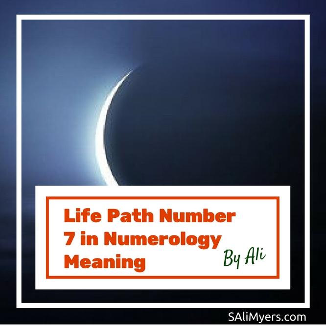 Life Path Number 7 in Numerology Meaning | S  Ali Myers