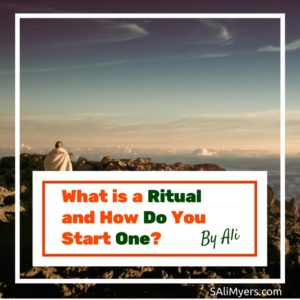 What is a Ritual and How Do You Start One