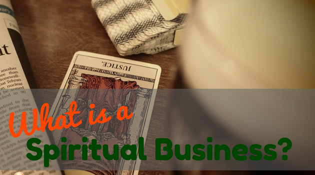 What is a Spiritual Business?